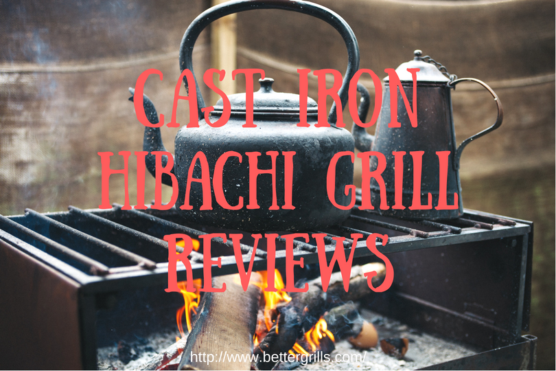 Cast Iron hibachi grill review