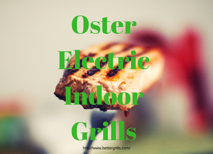 Oster Electric Grill ~ Oster indoor grills don t buy one before you read this